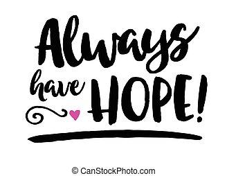 always, ha, hopp