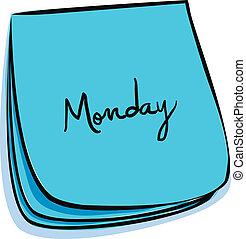 anteckna, måndag