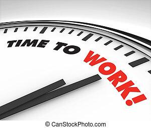 arbete, -, tid klocka