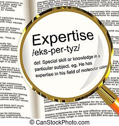 definition, expertis, capabilities, kunnighet, expertis, förstoringsapparat, visar