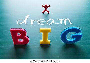 dröm, begrepp, stor