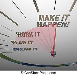 dröm, göra, arbete, den, arrest, plan, happen, hastighetsmätare, uppnå