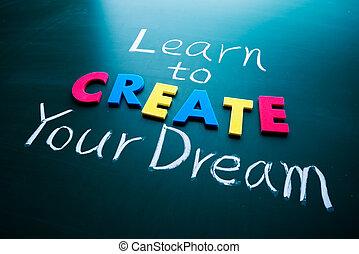 skapa, dröm, din, erfara