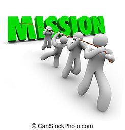 uppgift, mål, mission, tillsammans, dragande, lag, objektiv, uppnå