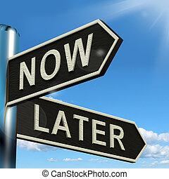 vägvisare, visande, later, tidsgränsen, försena, nu, eller, urgency