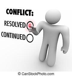 välja, -, fortsätta, konflikter, eller, upplösning, konflikt, beslut