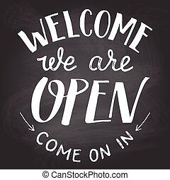 vi, chalkboard, underteckna, välkommen, öppna